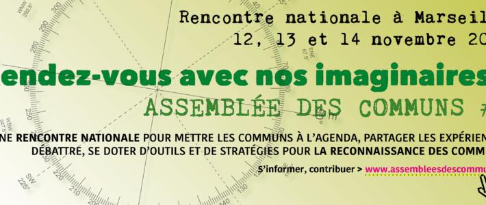 Assemblée des communs – Rendez-vous avec nos imaginaires – Marseille – 12 au 14 novembre 2021